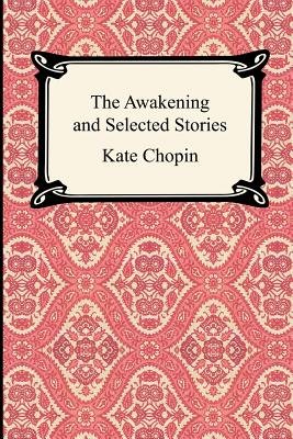 The Awakening and Selected Stories (Digireads.com Classic) Cover Image