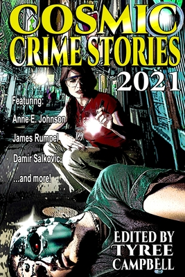 Cosmic Crime Stories 2021 Cover Image