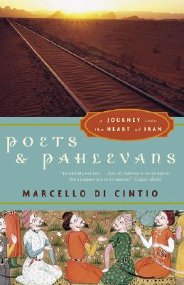 Poets and Pahlevans: A Journey into the Heart of Iran Cover Image