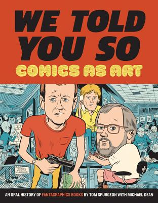 We Told You So: Comics As Art Cover Image