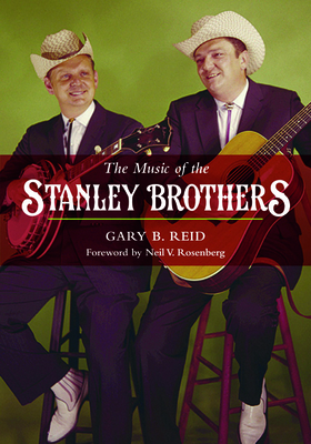 The Music of the Stanley Brothers (Music in American Life) Cover Image