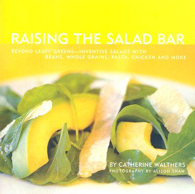 Cover for Raising the Salad Bar