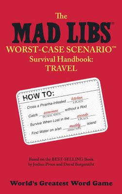 Mad Libs Worst-Case Scenario Survival Handbook Cover