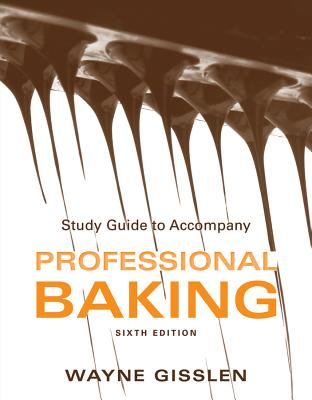 Study Guide to Accompany Professional Baking, 6e Cover Image