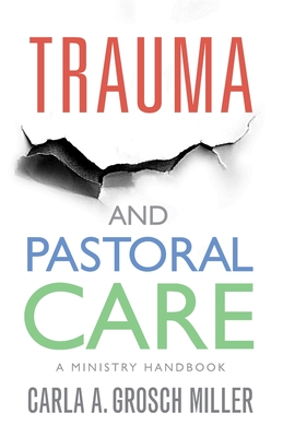 Trauma and Pastoral Care: A practical handbook Cover Image