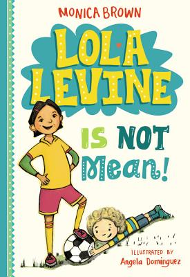 Lola Levine Is Not Mean! Cover