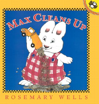 Max Cleans Up (Max and Ruby) Cover Image