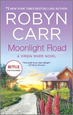 Moonlight Road (Virgin River Novel #10) Cover Image