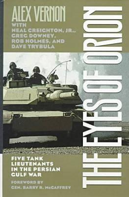The Eyes of Orion: Five Tank Lieutenants in the Persian Gulf War Cover Image