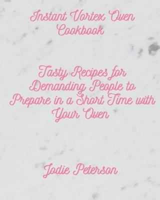 Instant Vortex Oven Cookbook Cover Image