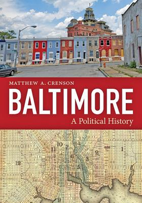 Baltimore: A Political History Cover Image