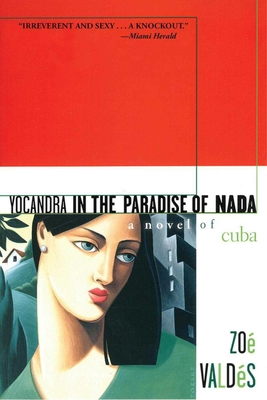 Yocandra in the Paradise of Nada: A Novel of Cuba Cover Image