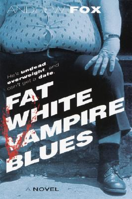 Fat White Vampire Blues Cover Image