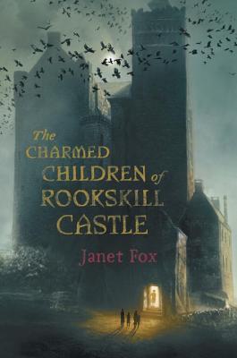 The Charmed Children of Rookskill Castle Cover