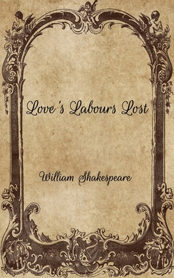 Love's Labours Lost Cover Image