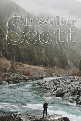 Sir Walter Scott: With original illustrations Cover Image
