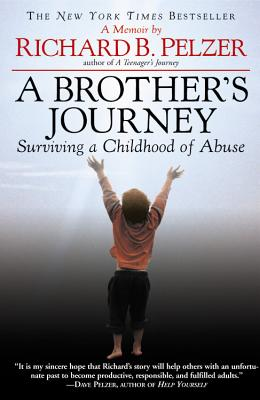 A Brother's Journey: Surviving a Childhood of Abuse Cover Image