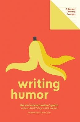 Writing Humor (Lit Starts): A Book of Writing Prompts Cover Image