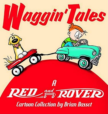 Waggin' Tales: A Red and Rover Collection Cover Image