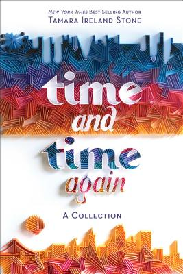 Time and Time Again by Tamara Ireland Stone