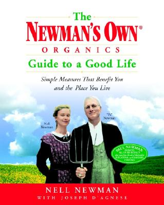The Newman's Own Organics Guide to a Good Life Cover