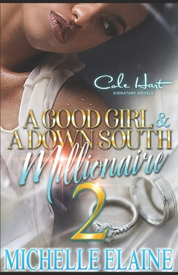 A Good Girl & A Down South Millionaire 2: African American Romance Fiction Cover Image