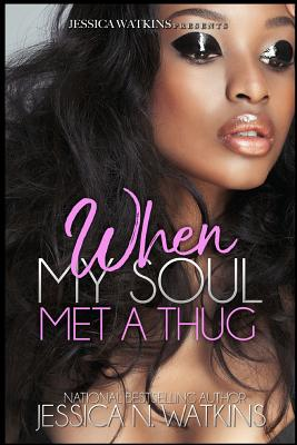 When My Soul Met A Thug: a Standalone novel Cover Image