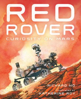 Red Rover: Curiosity on Mars Cover Image