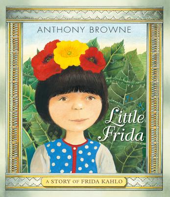Little Frida: A Story of Frida Kahlo Cover Image