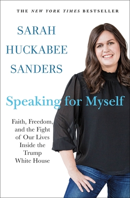 Speaking for Myself: Faith, Freedom, and the Fight of Our Lives Inside the Trump White House Cover Image