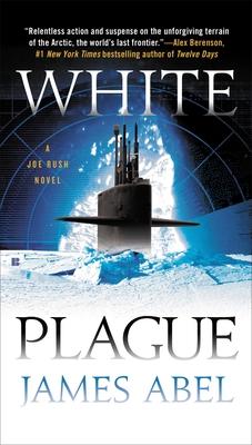 White Plague (A Joe Rush Novel #1) Cover Image