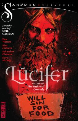 Lucifer Vol. 1: The Infernal Comedy (The Sandman Universe) Cover Image