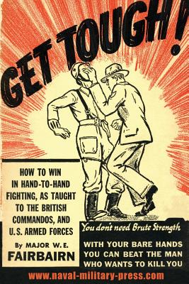 Get Tough!: How To Win In Hand To Hand Fighting Cover Image