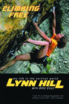 Climbing Free: My Life in the Vertical World Cover Image