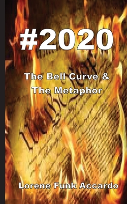 #2020: The Bell Curve & The Metaphor Cover Image