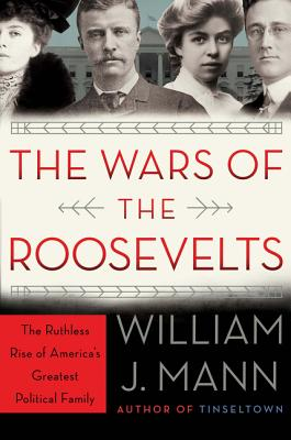 The Wars of the Roosevelts Cover