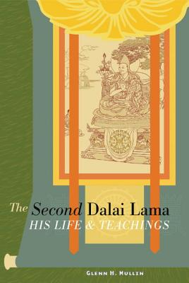 The Second Dalai Lama: His Life and Teachings Cover Image