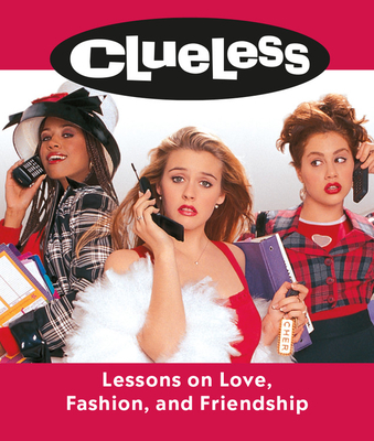 Clueless: Lessons on Love, Fashion, and Friendship (RP Minis) Cover Image