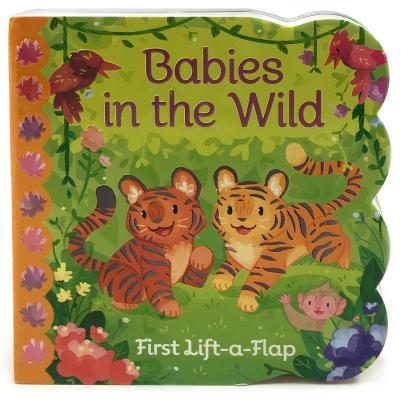 Babies in the Wild (Lift a Flap) Cover Image