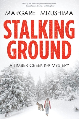 Stalking Ground (A Timber Creek K-9 Mystery #2) Cover Image
