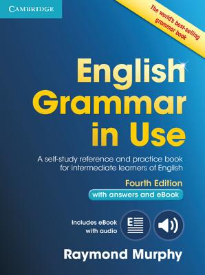 English Grammar in Use Book with Answers and Interactive eBook: Self-Study Reference and Practice Book for Intermediate Learners of English Cover Image