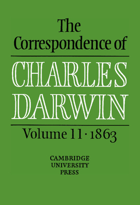 The Correspondence of Charles Darwin: Volume 11, 1863 Cover Image
