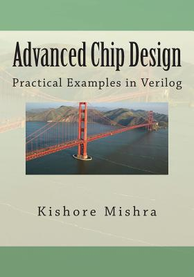 Advanced Chip Design, Practical Examples in Verilog Cover Image