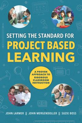 Setting the Standard for Project Based Learning Cover Image