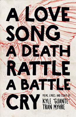 Buy A Love Song, A Death Rattle, A Battle Cry, Button Poetry, and Independent Bookstores at IndieBound.org