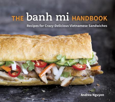 The Banh Mi Handbook Cover