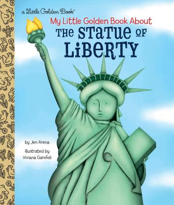 My Little Golden Book About the Statue of Liberty Cover Image