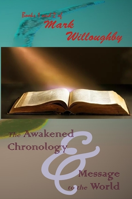 The Awakened Chronology and A Message to the World Cover Image
