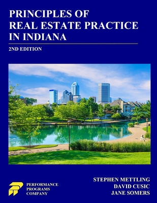 Principles of Real Estate Practice in Indiana: 2nd Edition Cover Image