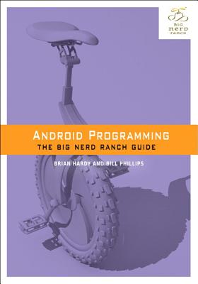 Android Programming: The Big Nerd Ranch Guide Cover Image